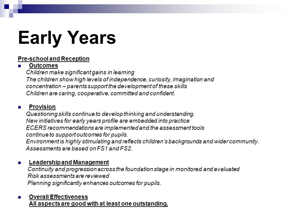 Early Years Pre-school and Reception Outcomes