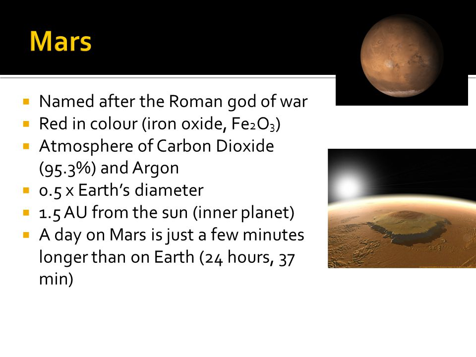 Mars Named after the Roman god of war