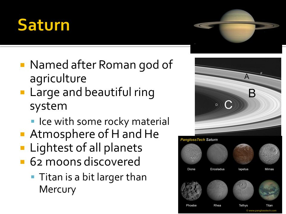 Saturn Named after Roman god of agriculture