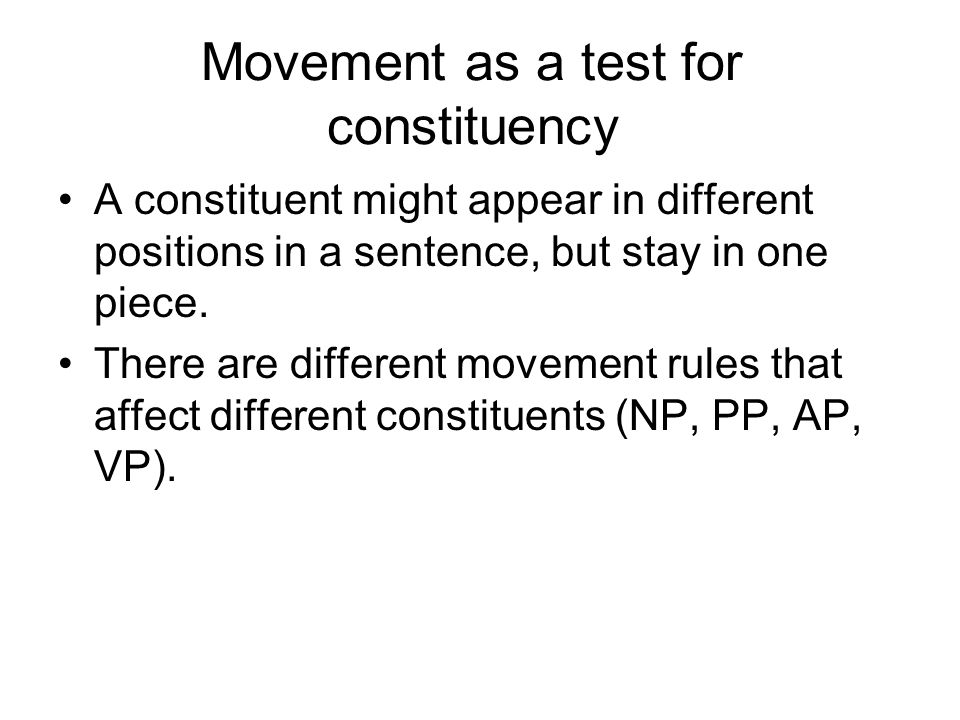 Movement as a test for constituency