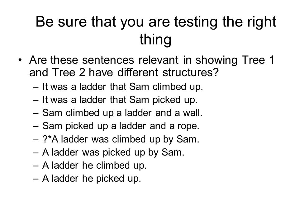 Be sure that you are testing the right thing