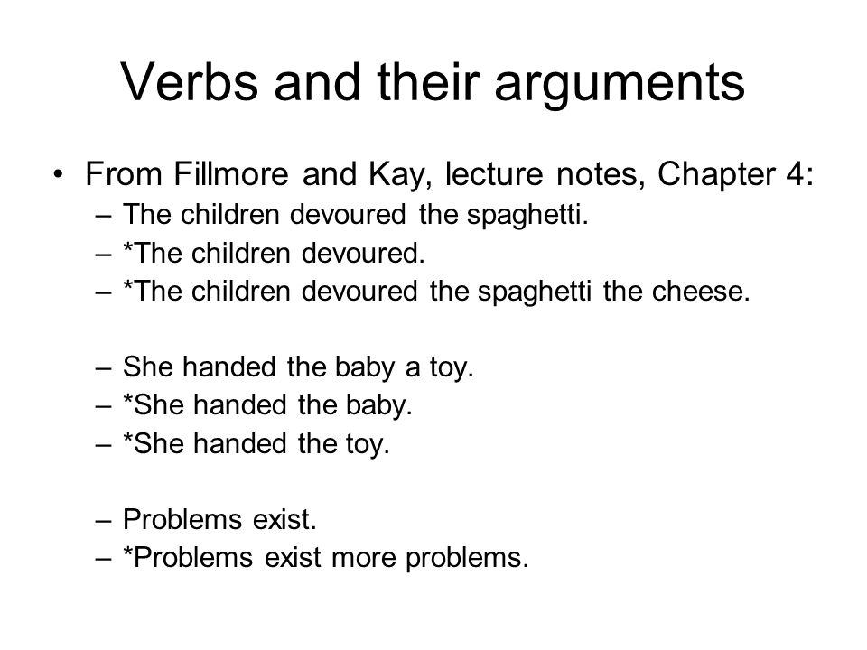 Verbs and their arguments