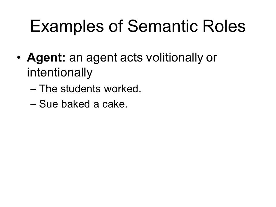 Examples of Semantic Roles