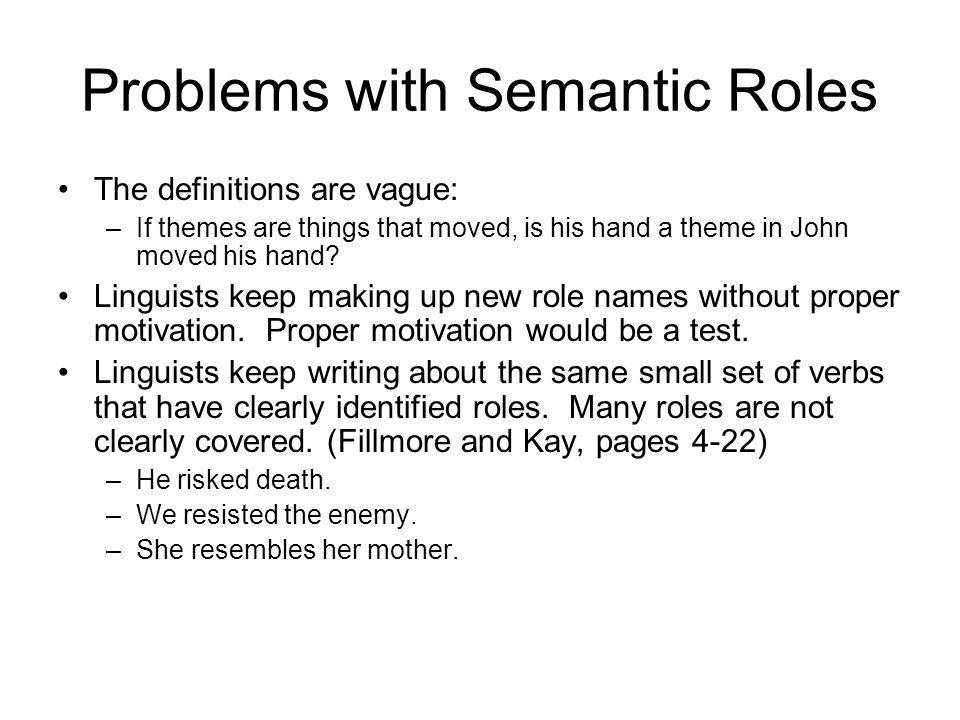 Problems with Semantic Roles