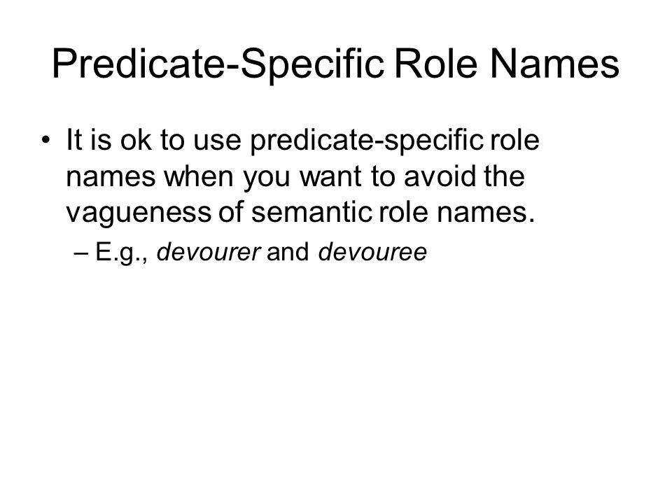 Predicate-Specific Role Names