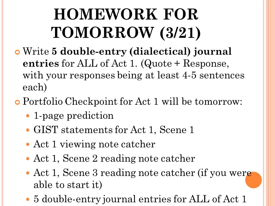 HOMEWORK FOR TOMORROW (3/21)