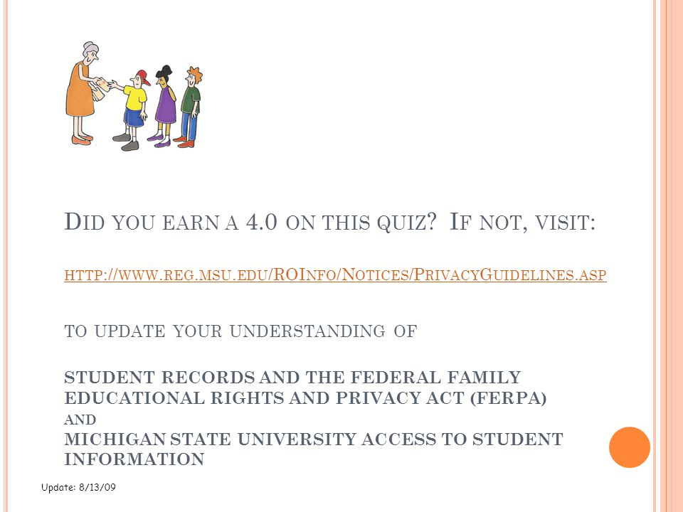 Did you earn a 4. 0 on this quiz. If not, visit:   reg. msu