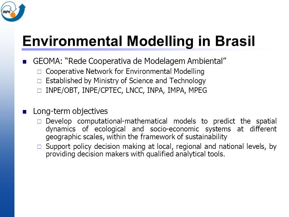 Environmental Modelling in Brasil