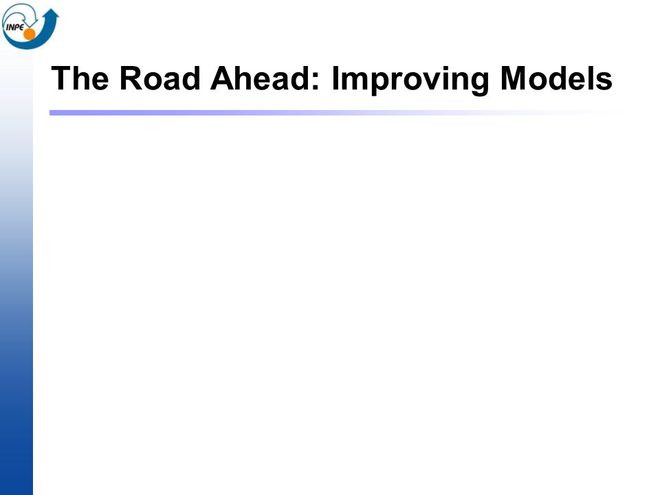 The Road Ahead: Improving Models