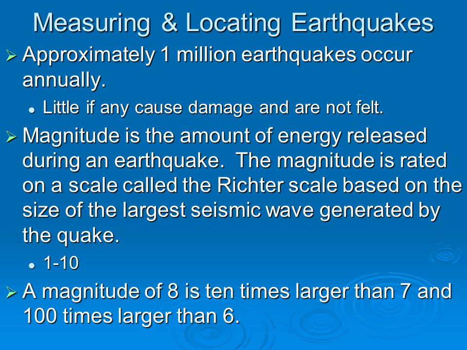 Measuring & Locating Earthquakes