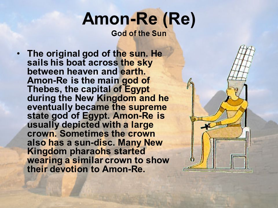 Amon-Re (Re) God of the Sun