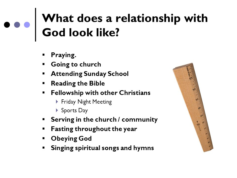 What does a relationship with God look like