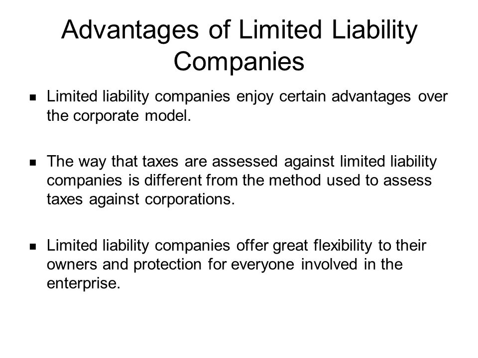 Advantages Of Limited Liability Companies