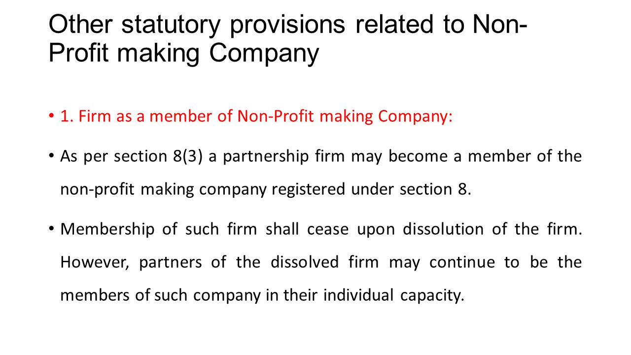 Other statutory provisions related to Non-Profit making Company