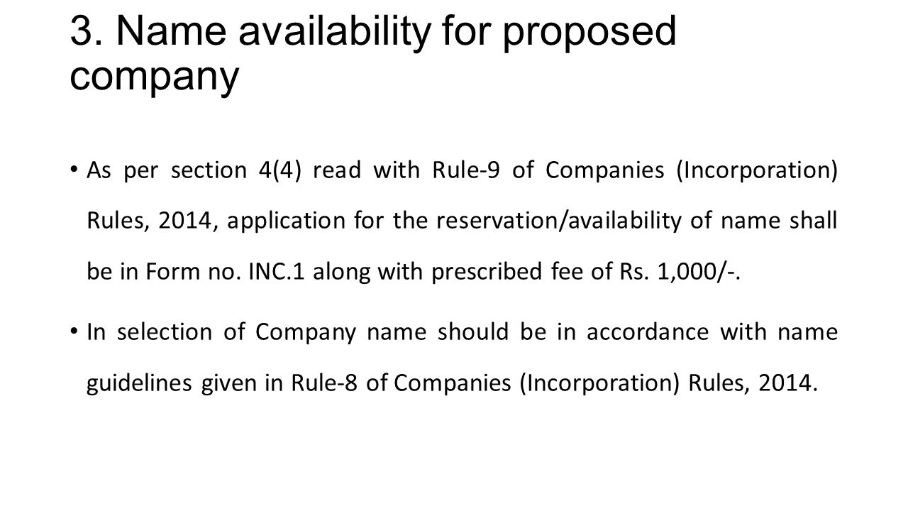 3. Name availability for proposed company