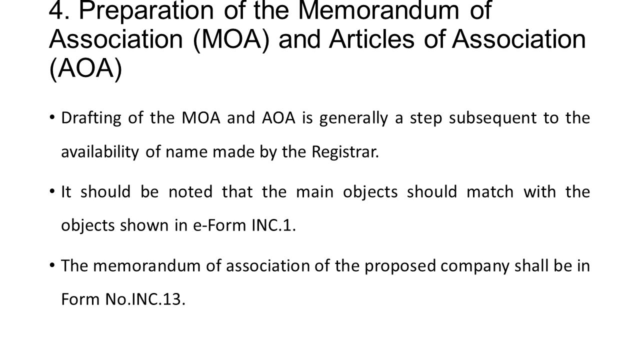 4. Preparation of the Memorandum of Association (MOA) and Articles of Association (AOA)