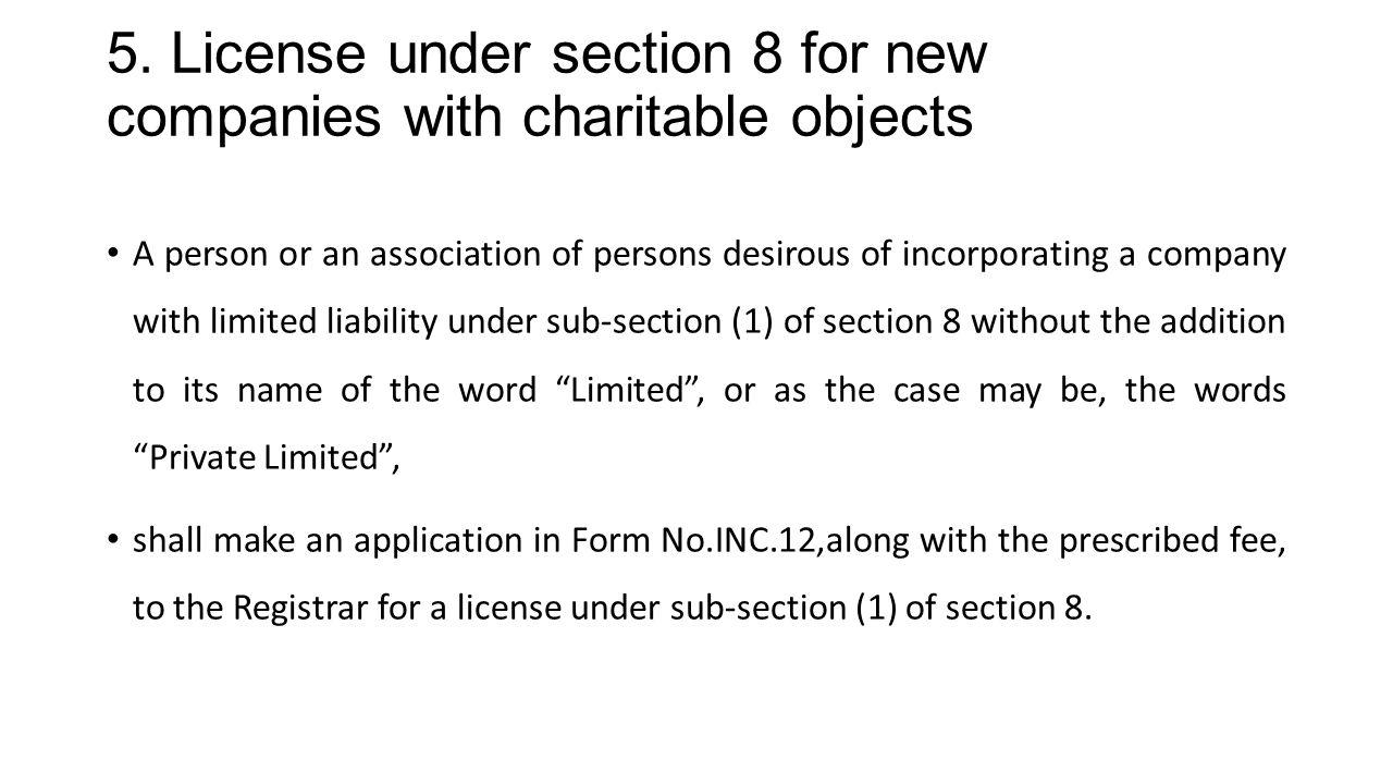 5. License under section 8 for new companies with charitable objects
