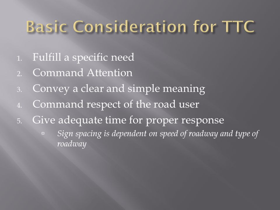 Basic Consideration for TTC