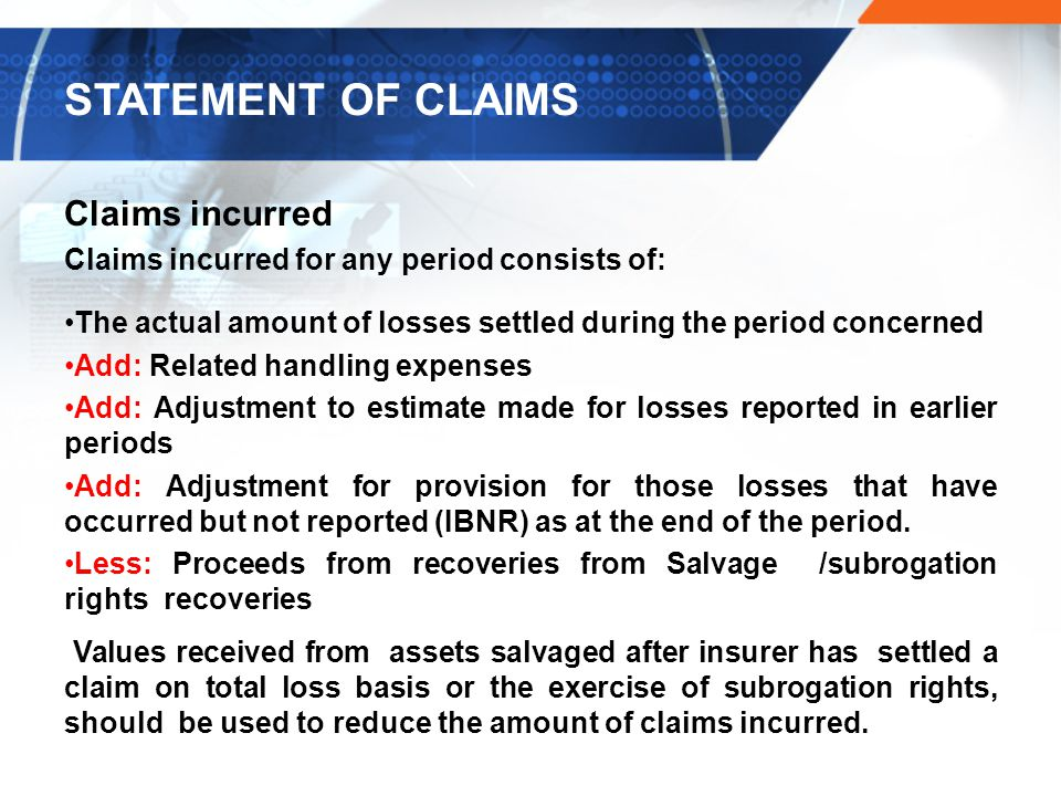 STATEMENT OF CLAIMS Claims incurred