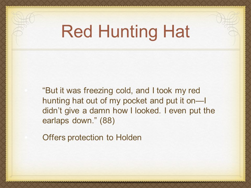 red hunting hat quotes