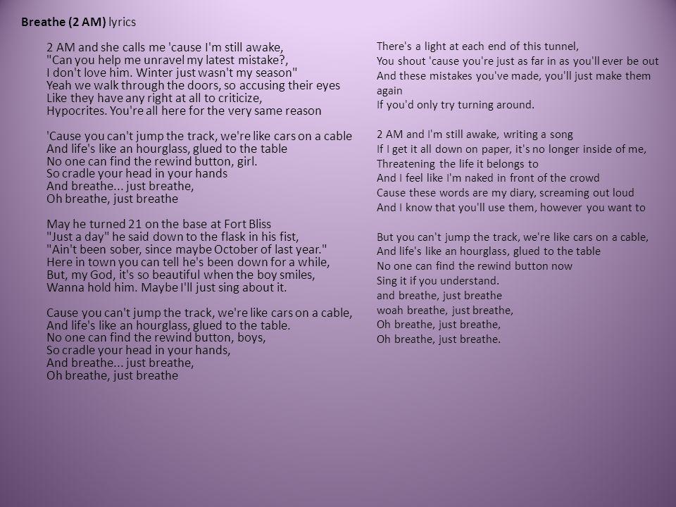 Lyric lyrics to same god : Breathe (2 AM) by Anna Nalick - ppt video online download