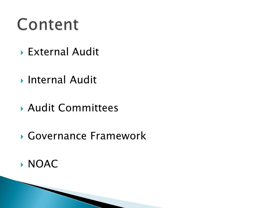 Content External Audit Internal Audit Audit Committees
