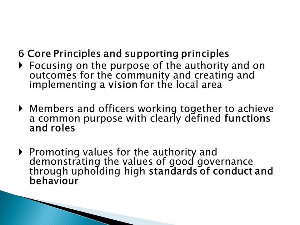 6 Core Principles and supporting principles