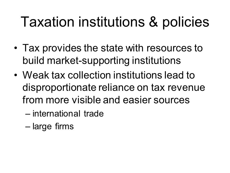 Taxation institutions & policies