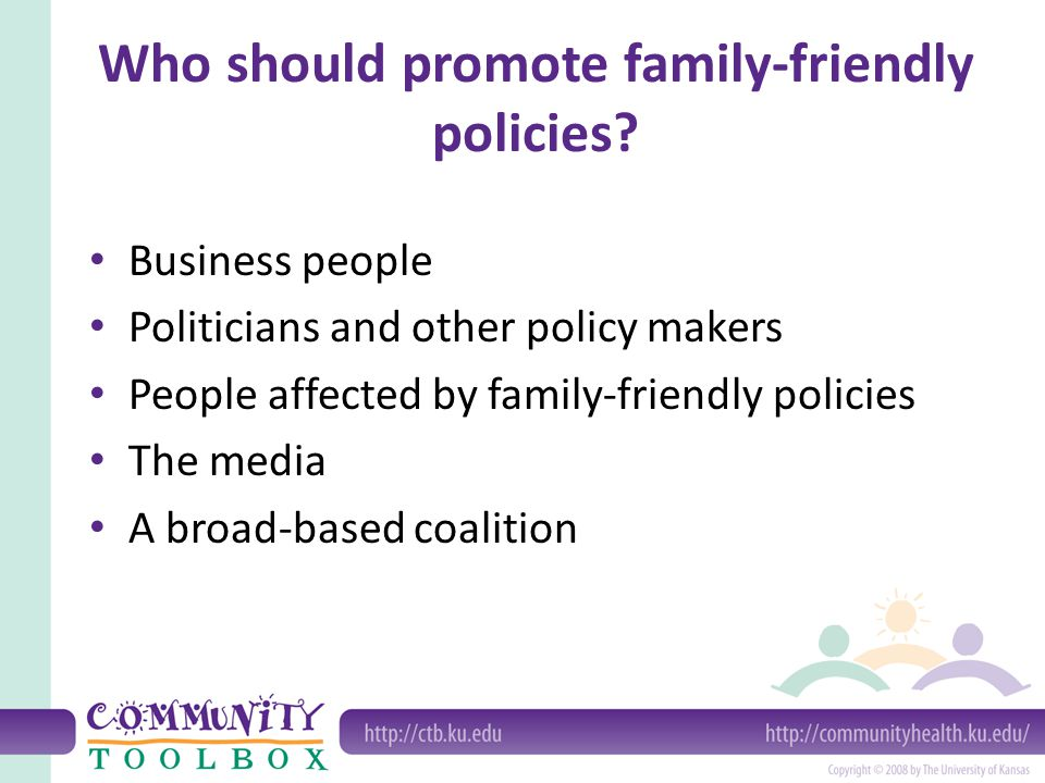 Who should promote family-friendly policies
