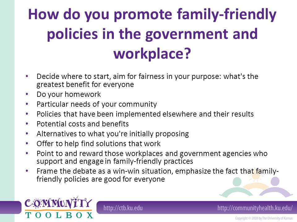 How do you promote family-friendly policies in the government and workplace