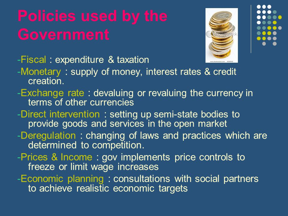 Policies used by the Government
