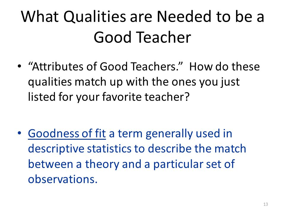 What Qualities are Needed to be a Good Teacher