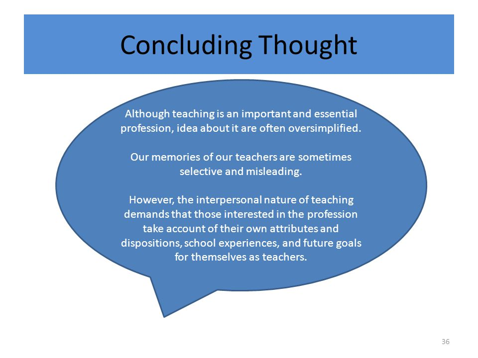 Our memories of our teachers are sometimes selective and misleading.