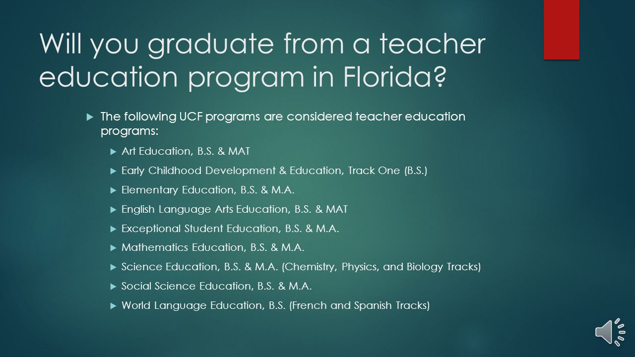 Will you graduate from a teacher education program in Florida