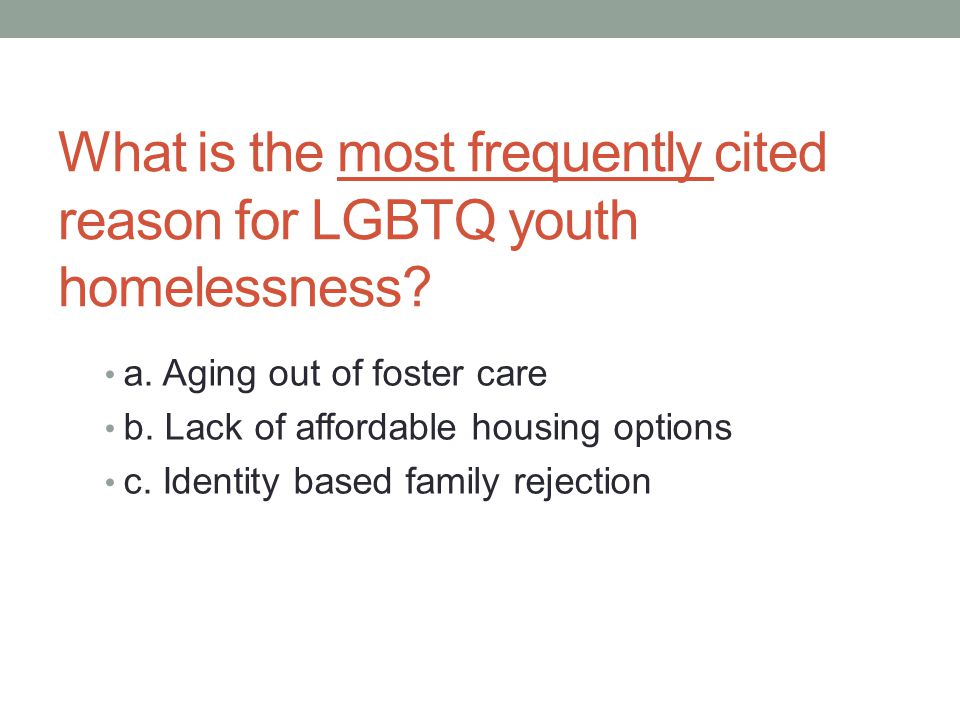 What is the most frequently cited reason for LGBTQ youth homelessness