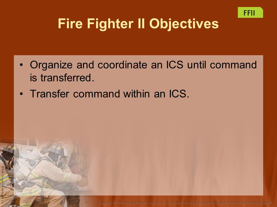 Fire Fighter II Objectives