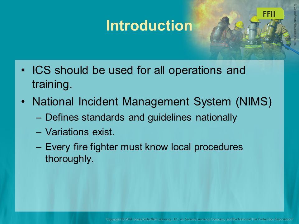 Introduction ICS should be used for all operations and training.