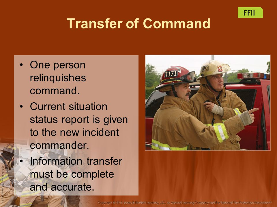 Transfer of Command One person relinquishes command.