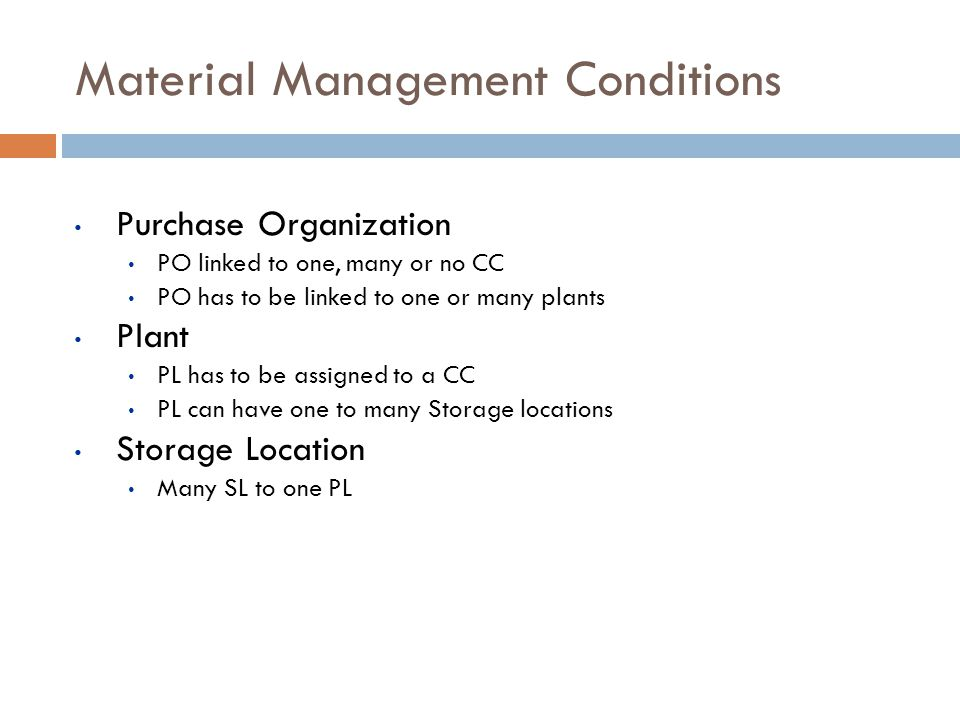 Material Management Conditions