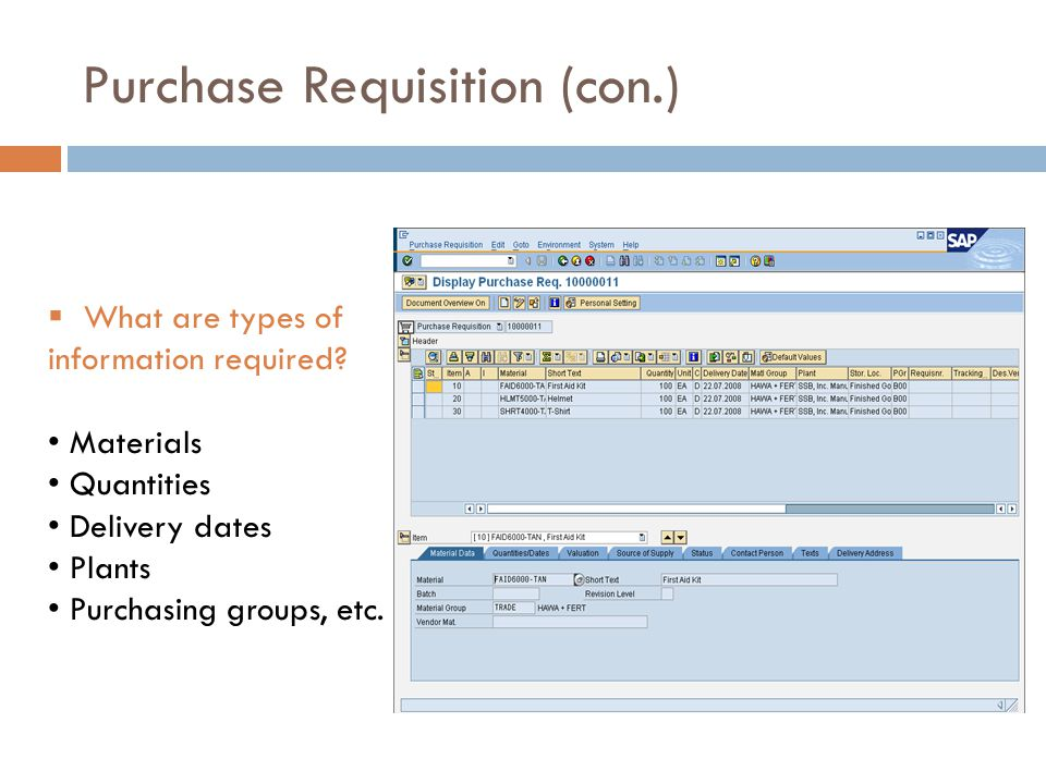 Purchase Requisition (con.)