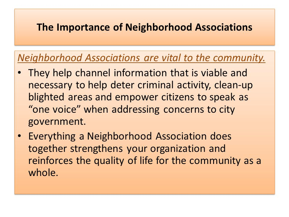 The Importance of Neighborhood Associations