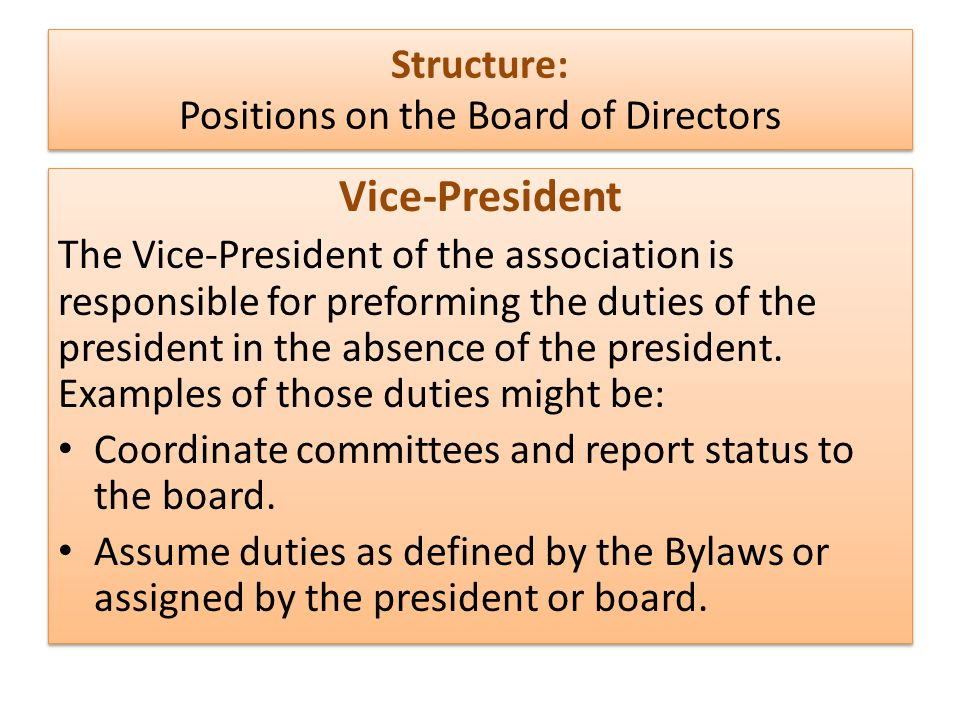 Structure: Positions on the Board of Directors