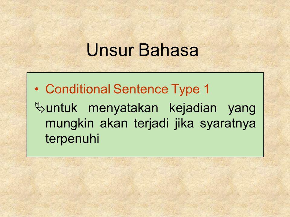Bahasa Inggris Bacaan Brosur Unsur Bahasa Conditional Type 1