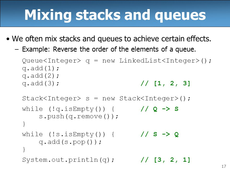 Mixing stacks and queues