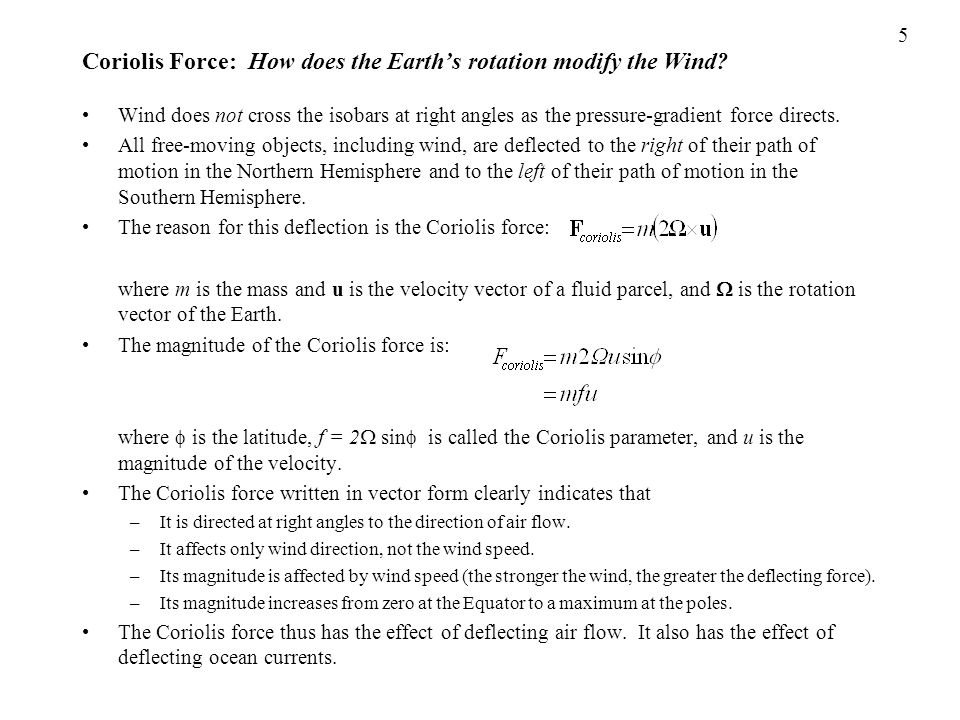 Coriolis Force: How does the Earth's rotation modify the Wind