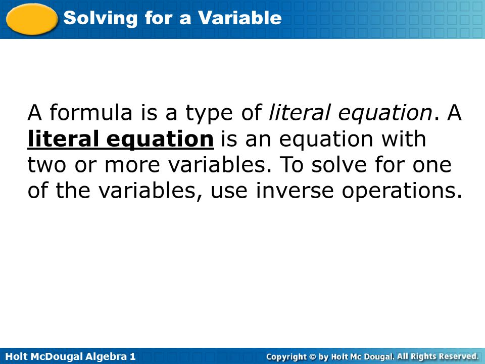 A formula is a type of literal equation