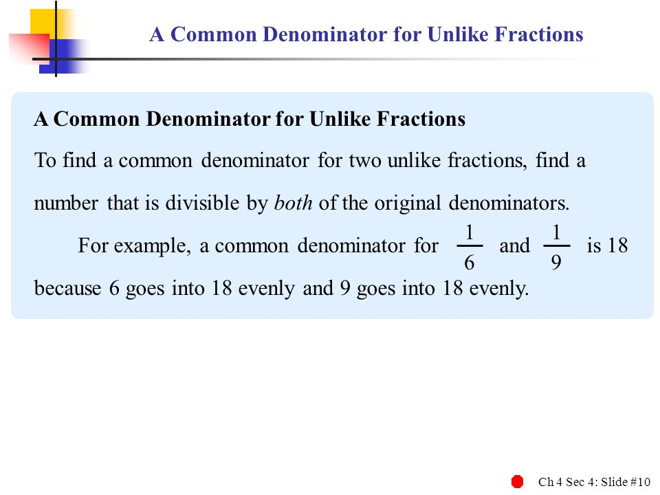 A Common Denominator for Unlike Fractions