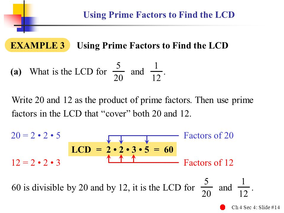 Using Prime Factors to Find the LCD