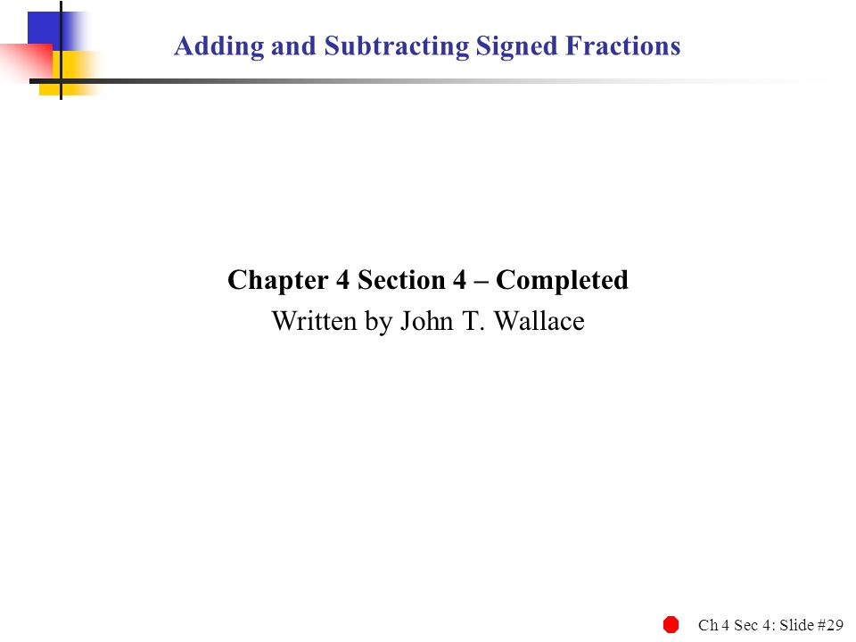Adding and Subtracting Signed Fractions