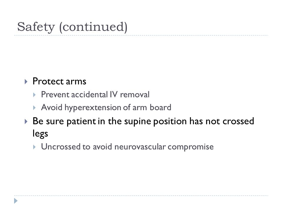 Safety (continued) Protect arms